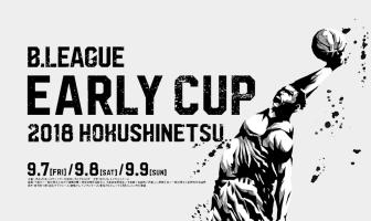 B.LEAGUE Early Cup 2018 HOKUSHINETSU Featured